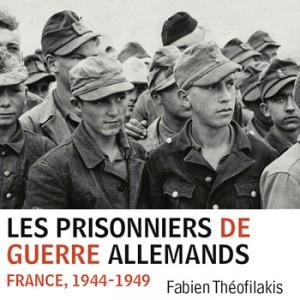 les_prisonniers_de_guerre_allemands_fabien_theofilakis